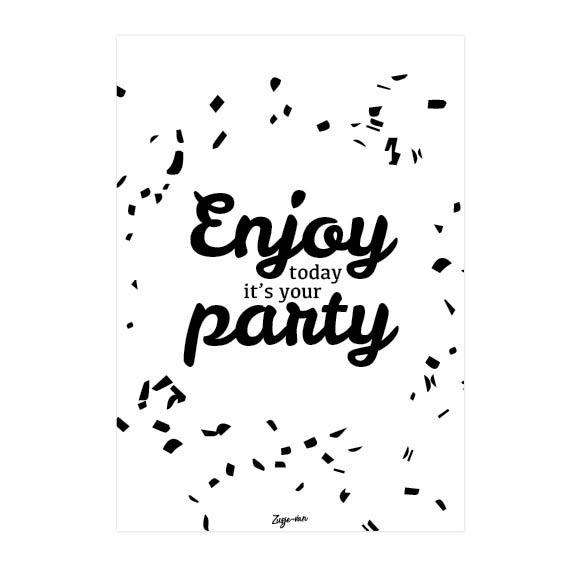 Enjoy today it's your party A6 kaart Zusje-van Webshop
