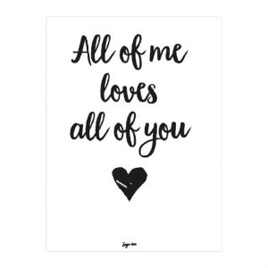 All of me loves all of you A4 Zusje-van Webshop