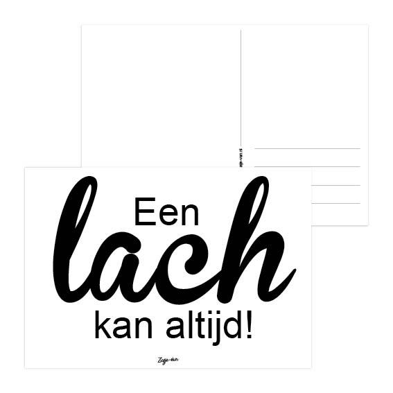 Een lach kan altijd A6 kaart zwart/wit Zusje-van Webshop